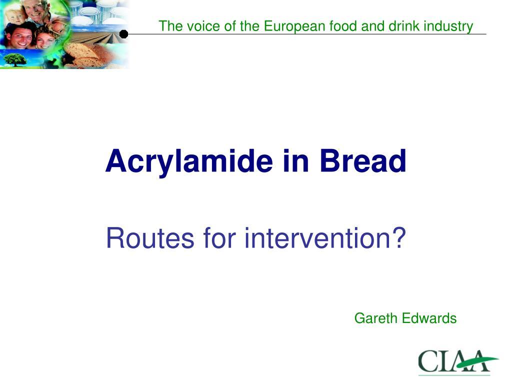 Acrylamide in Bread
