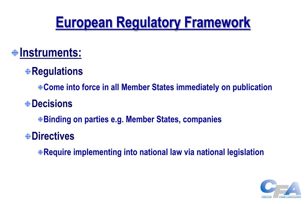 European Regulatory Framework