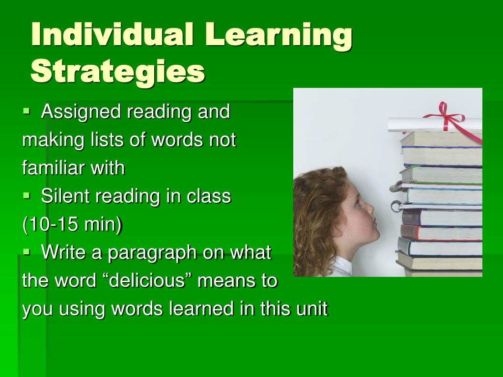Individual Learning Strategies