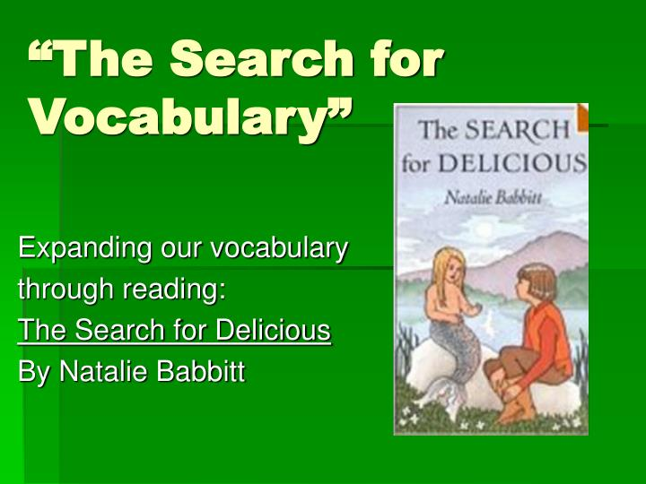 The search for vocabulary