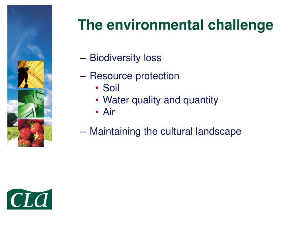 The environmental challenge