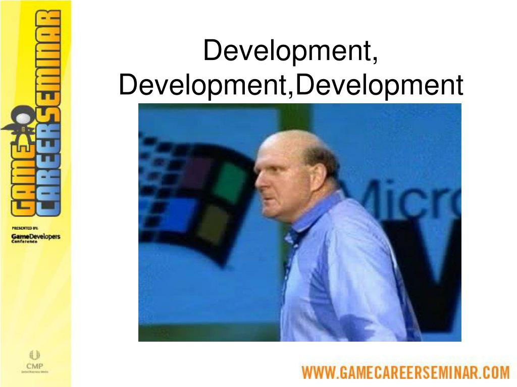 Development, Development,Development