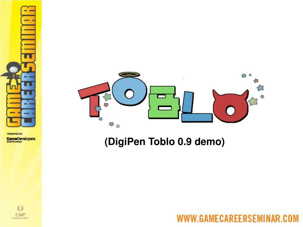 (DigiPen Toblo 0.9 demo)