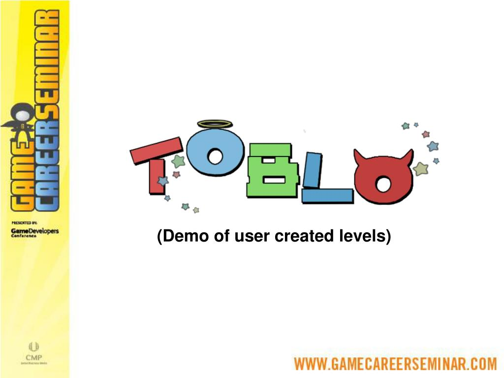 (Demo of user created levels)