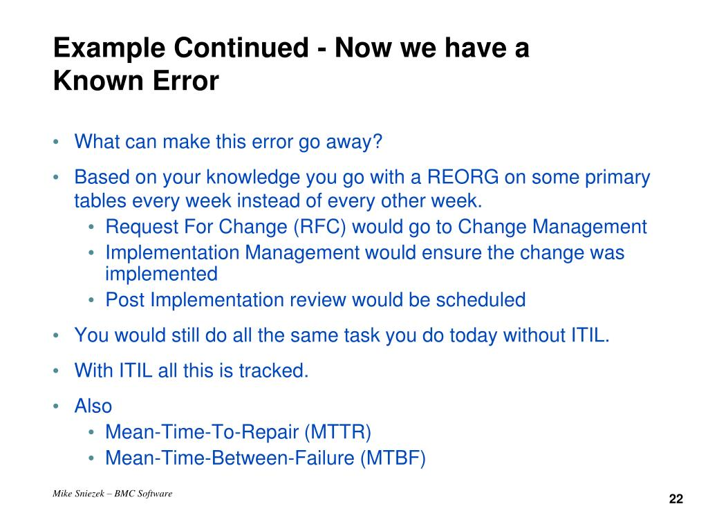 Example Continued - Now we have a Known Error