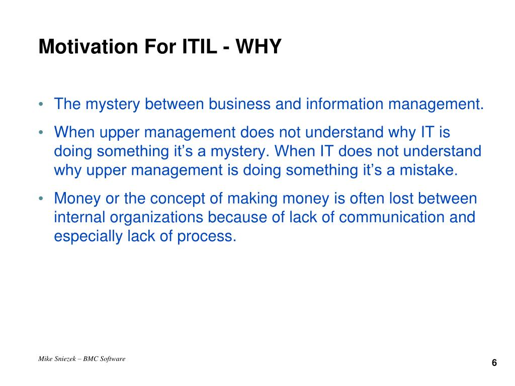 Motivation For ITIL - WHY