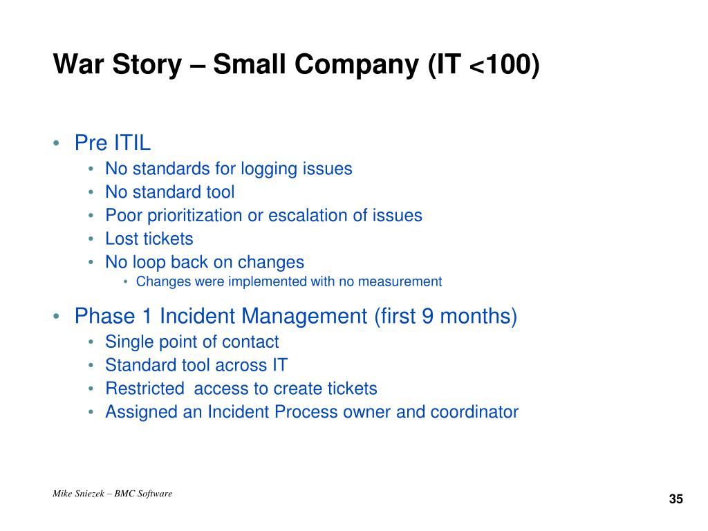 War Story – Small Company (IT <100)
