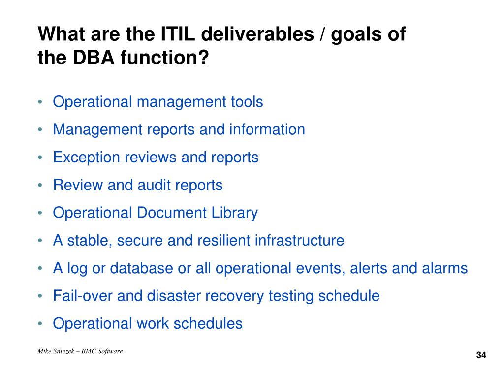 What are the ITIL deliverables / goals of the DBA function?