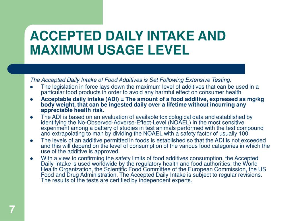 ACCEPTED DAILY INTAKE AND MAXIMUM USAGE LEVEL
