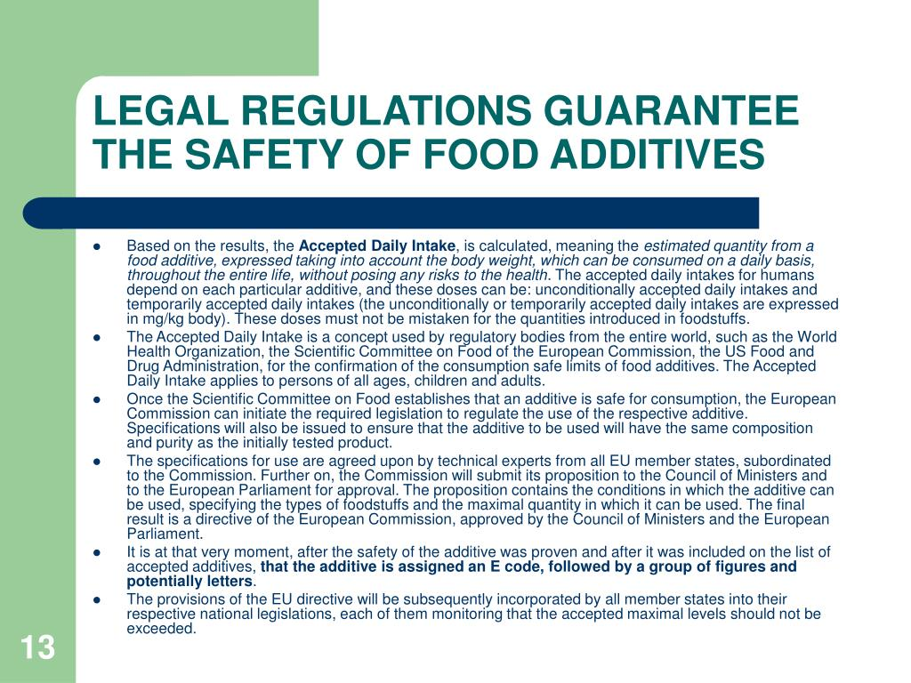 LEGAL REGULATIONS GUARANTEE THE SAFETY OF FOOD ADDITIVES