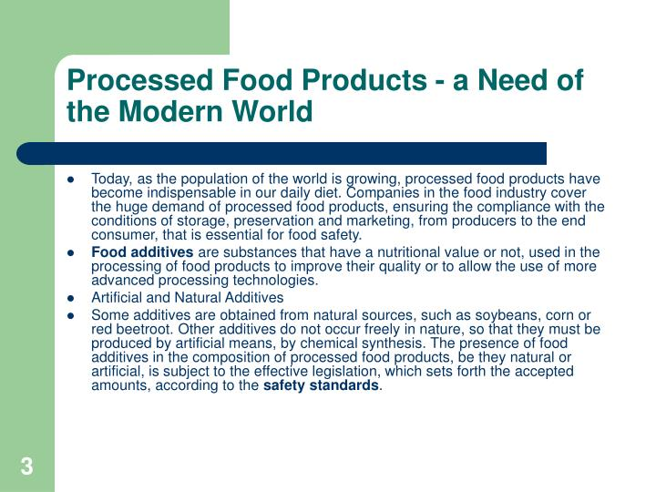 Processed food products a need of the modern world
