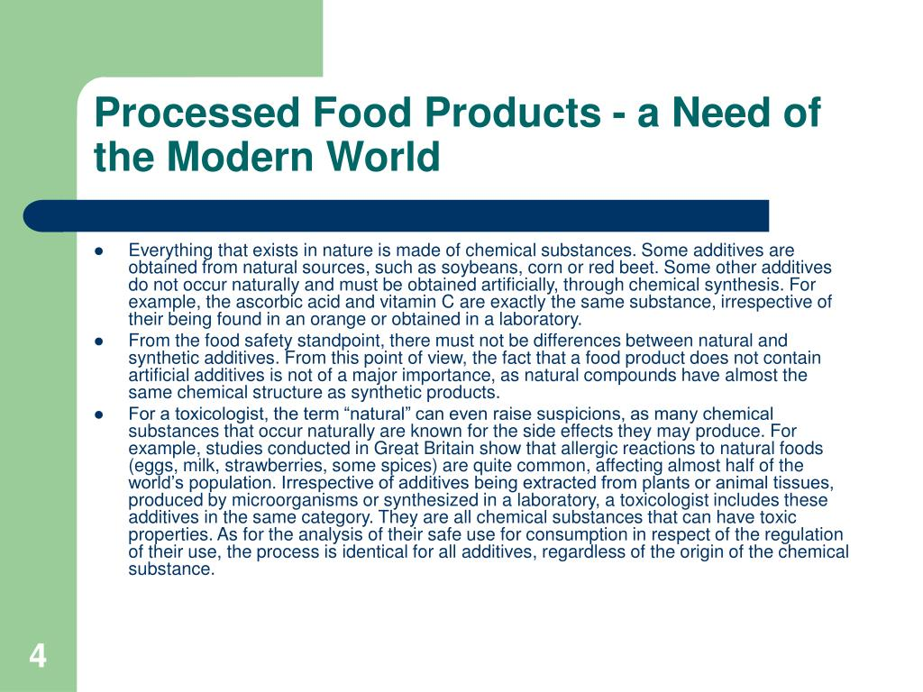 Processed Food Products - a Need of the Modern World