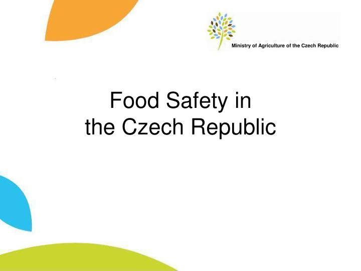 Food safety in the czech republic