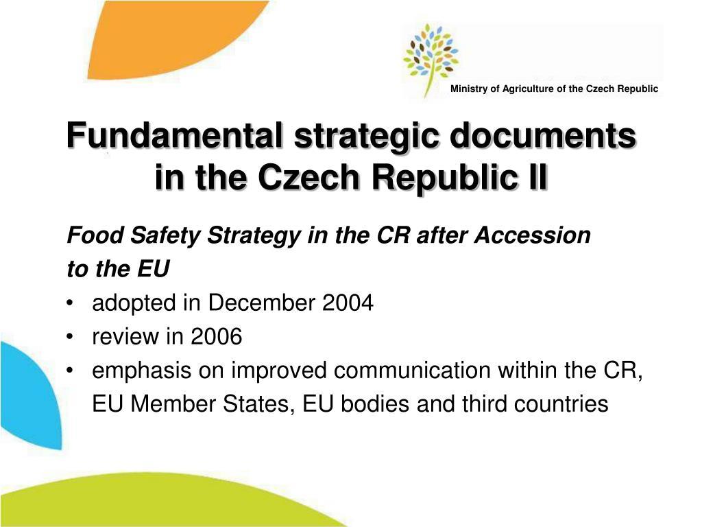 Fundamental strategic documents in the Czech Republic II