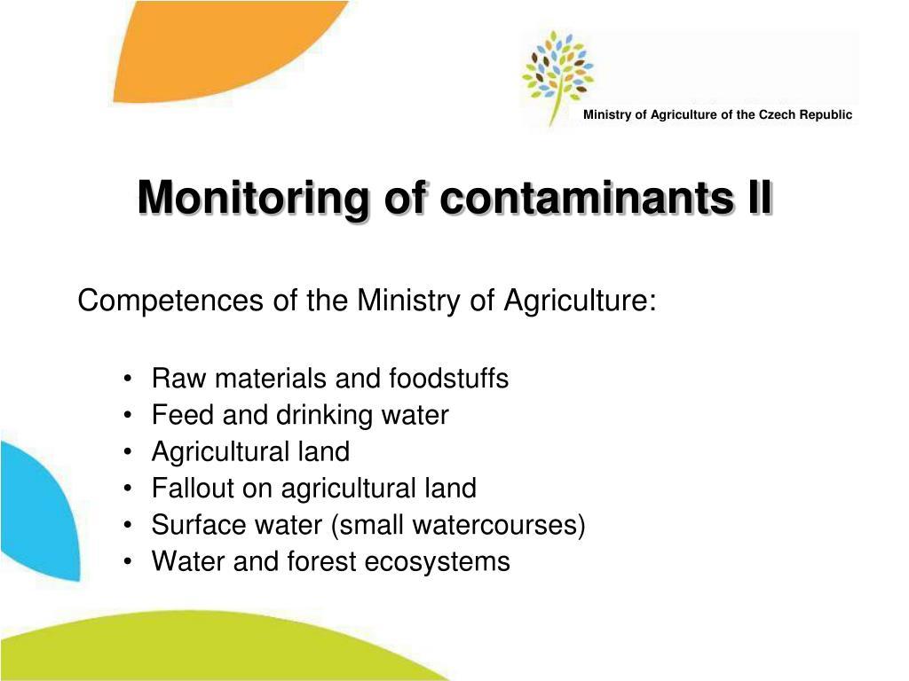 Monitoring of contaminants II