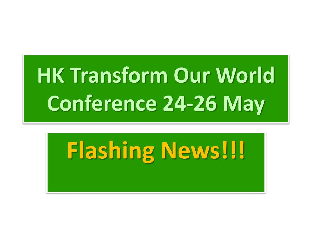 hk transform our world conference 24 26 may