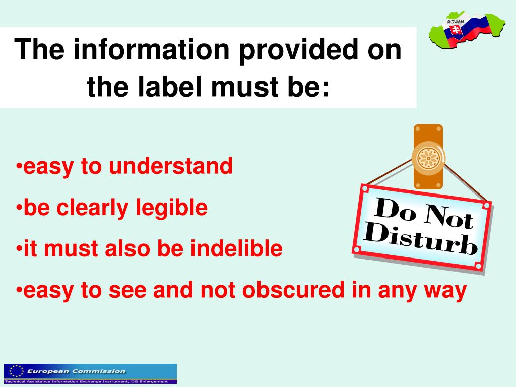 The information provided on the label must be:
