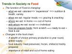 trends in society re food