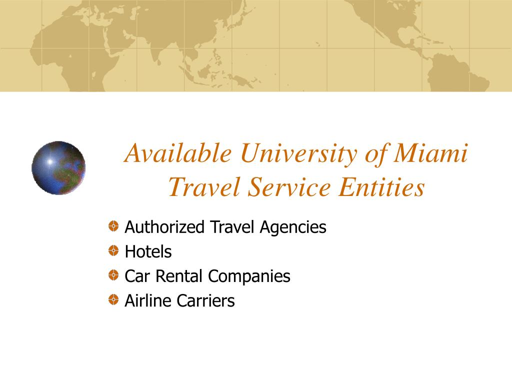 Available University of Miami Travel Service Entities