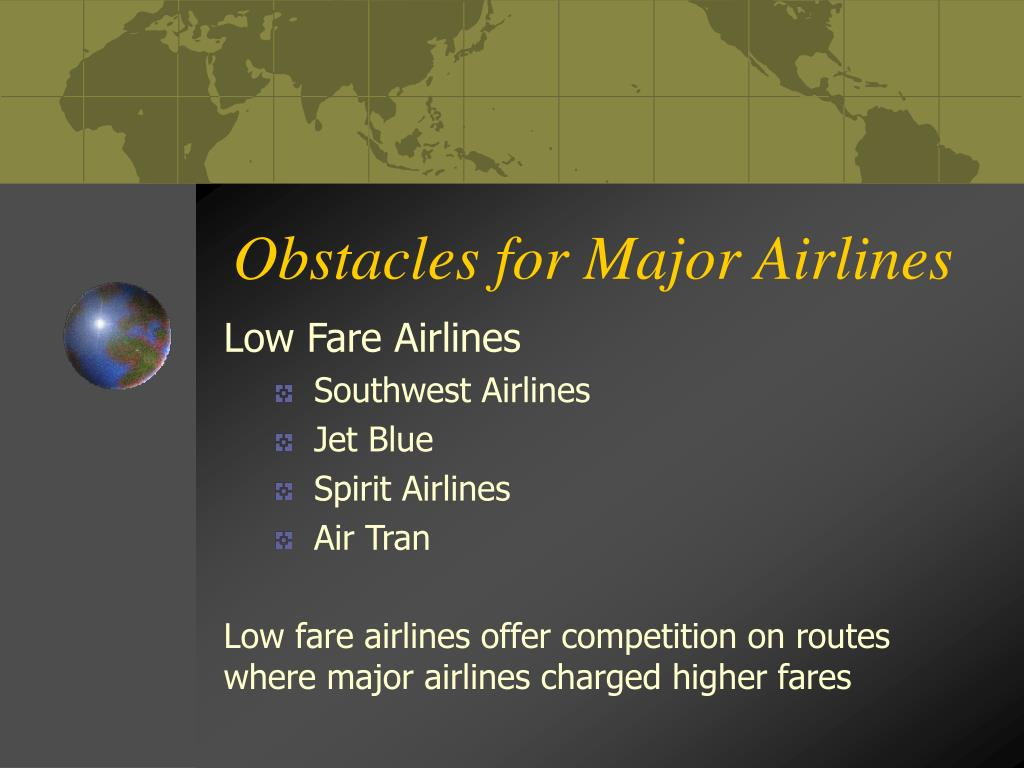Obstacles for Major Airlines