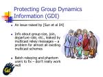 protecting group dynamics information gdi