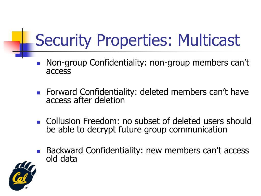 Security Properties: Multicast