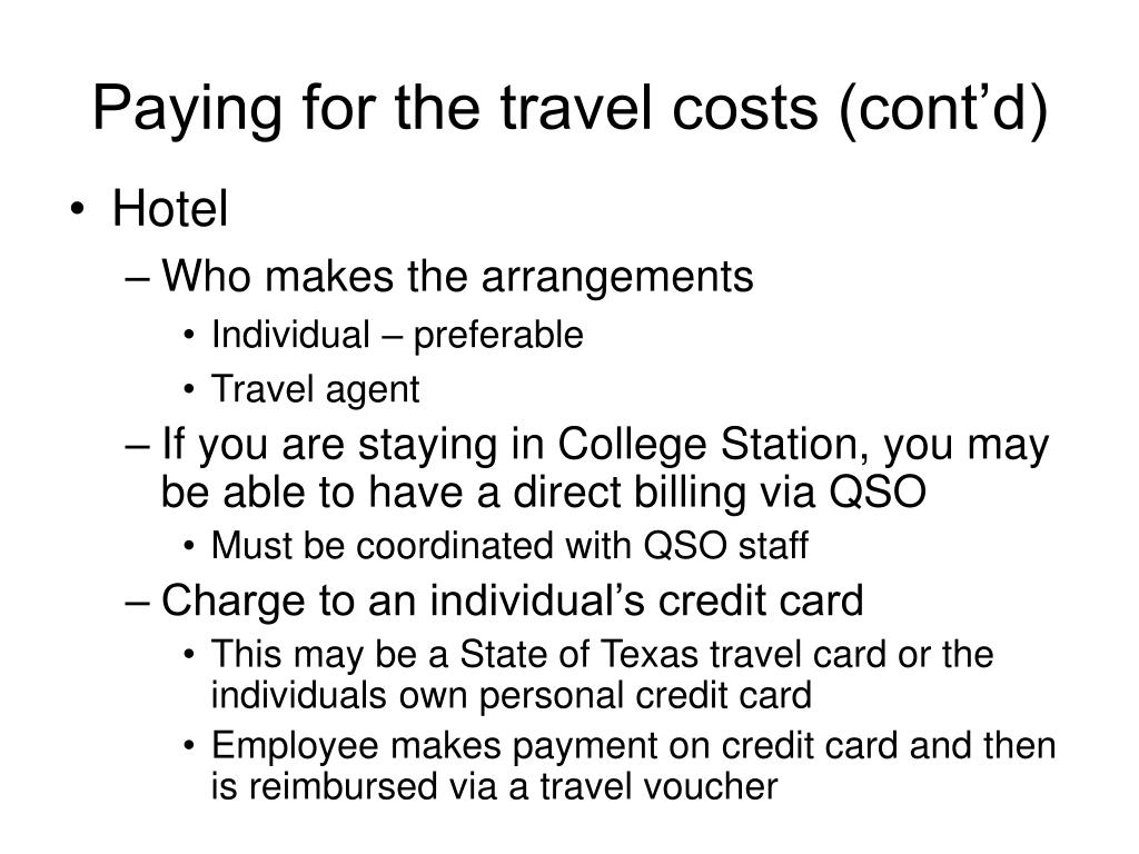 Paying for the travel costs (cont'd)
