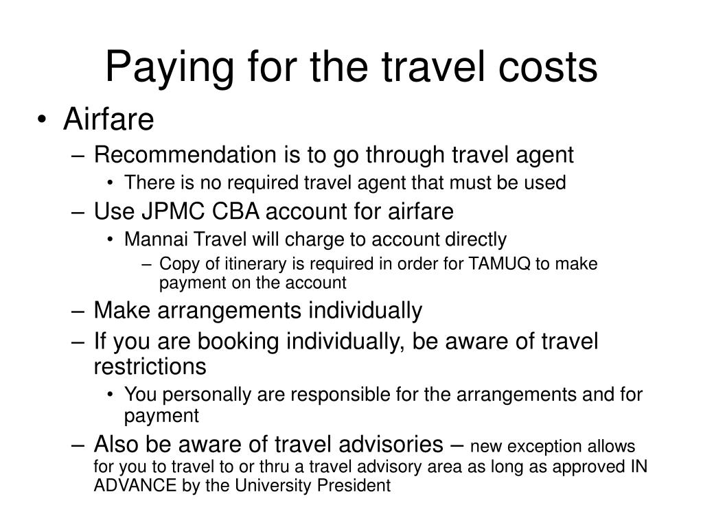Paying for the travel costs