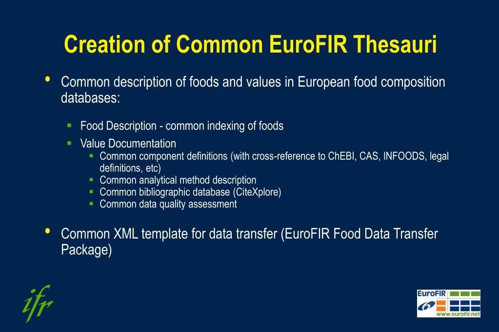 Creation of Common EuroFIR Thesauri