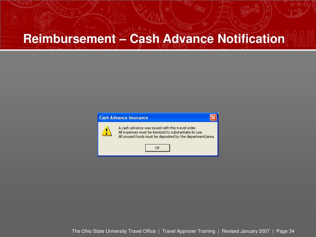 Reimbursement – Cash Advance Notification