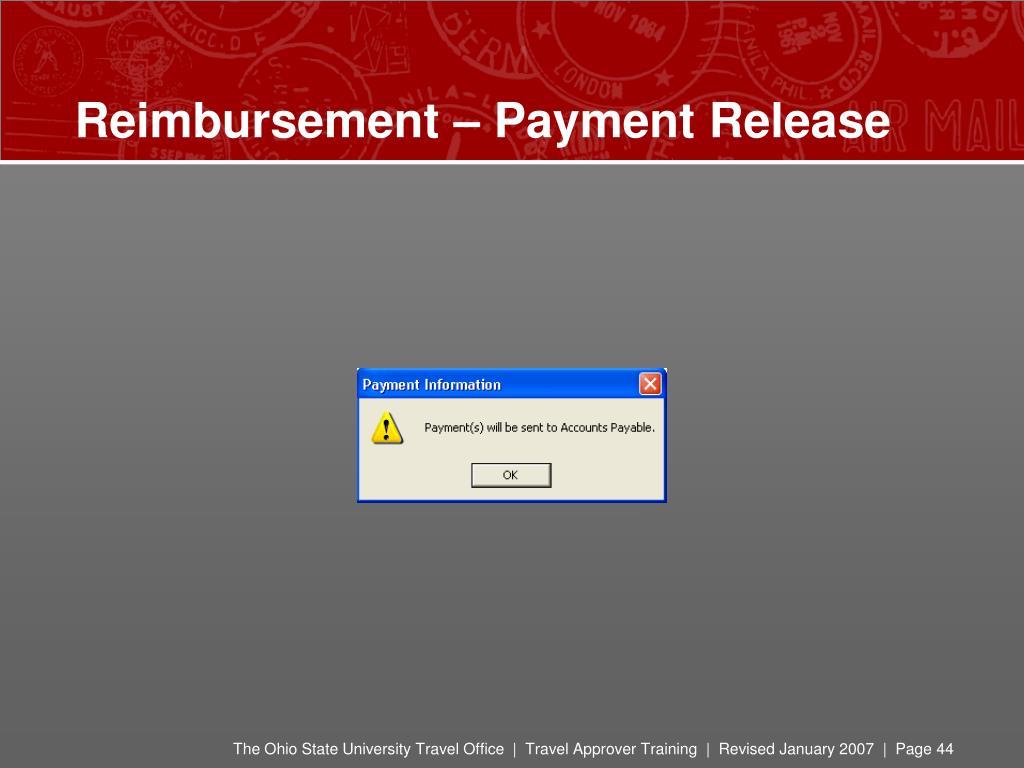 Reimbursement – Payment Release