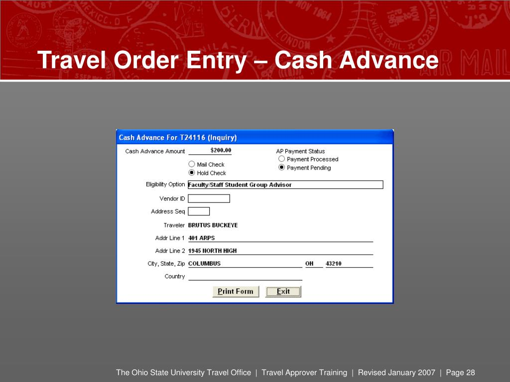 Travel Order Entry – Cash Advance