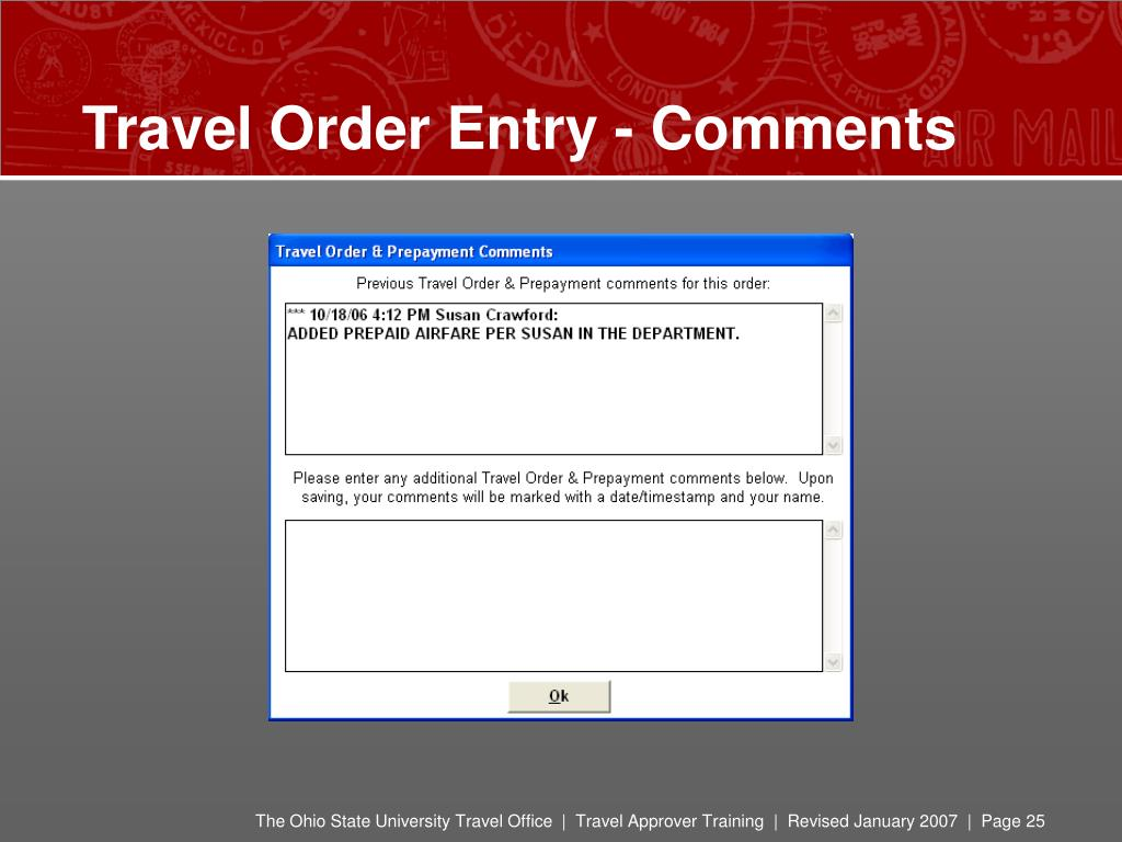 Travel Order Entry - Comments