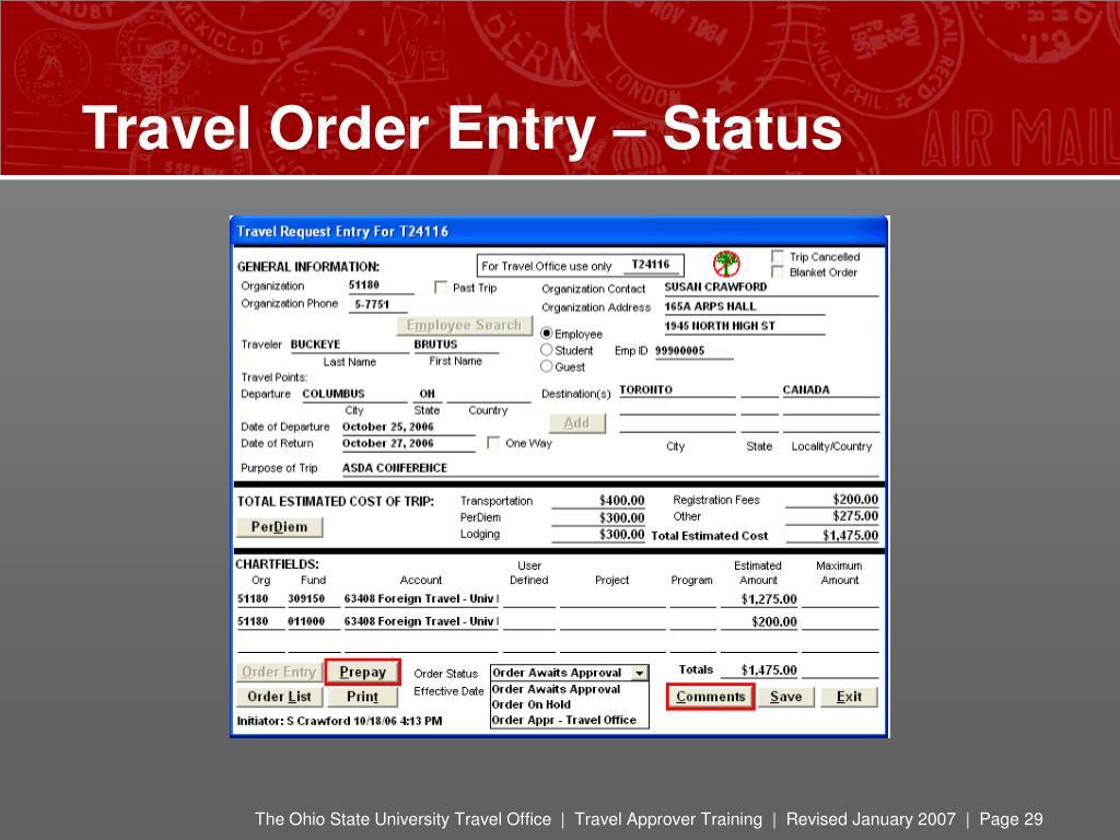 Travel Order Entry – Status