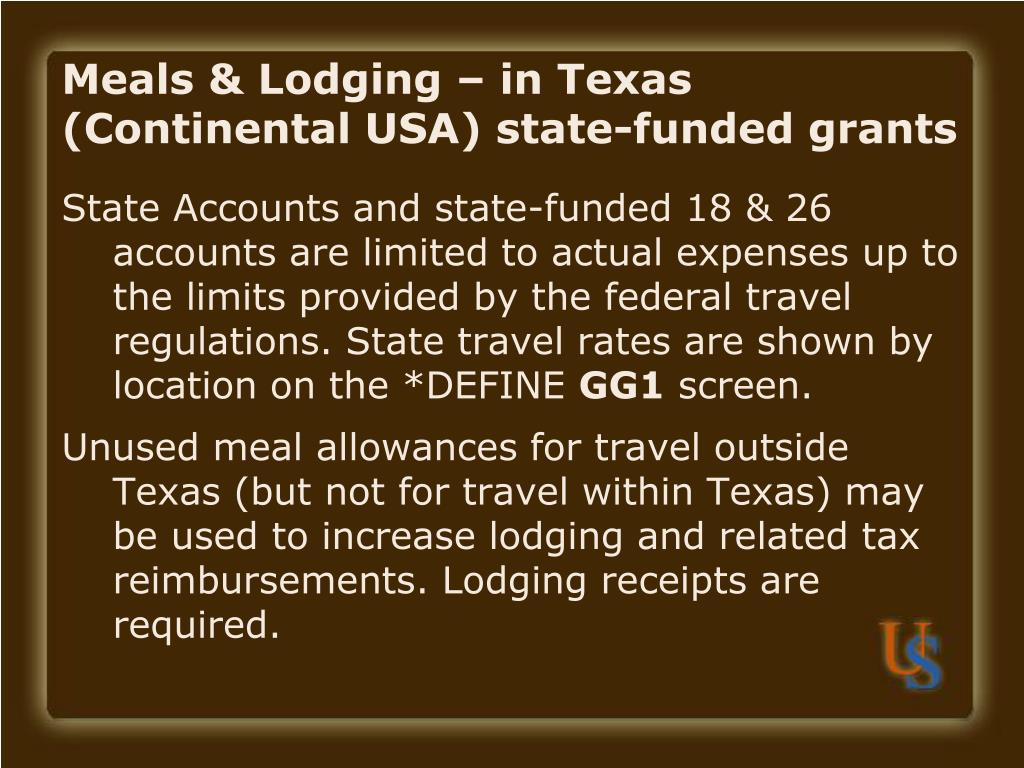 Meals & Lodging – in Texas (Continental USA) state-funded grants