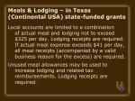meals lodging in texas continental usa state funded grants39