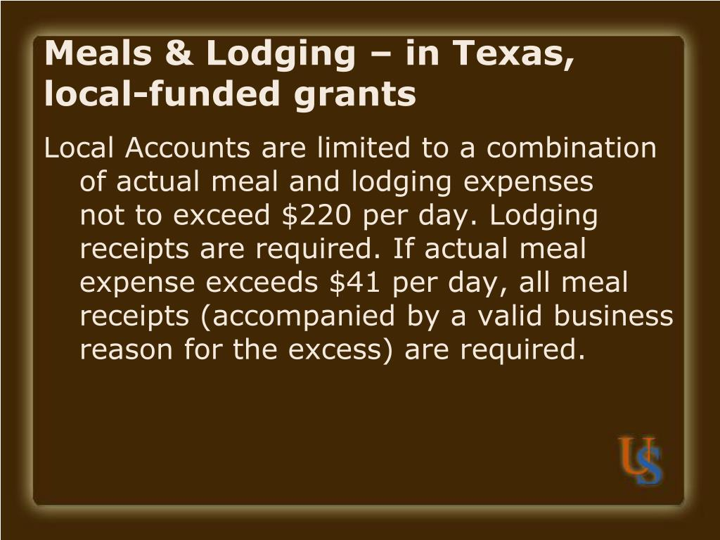Meals & Lodging – in Texas, local-funded grants