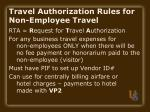 travel authorization rules for non employee travel