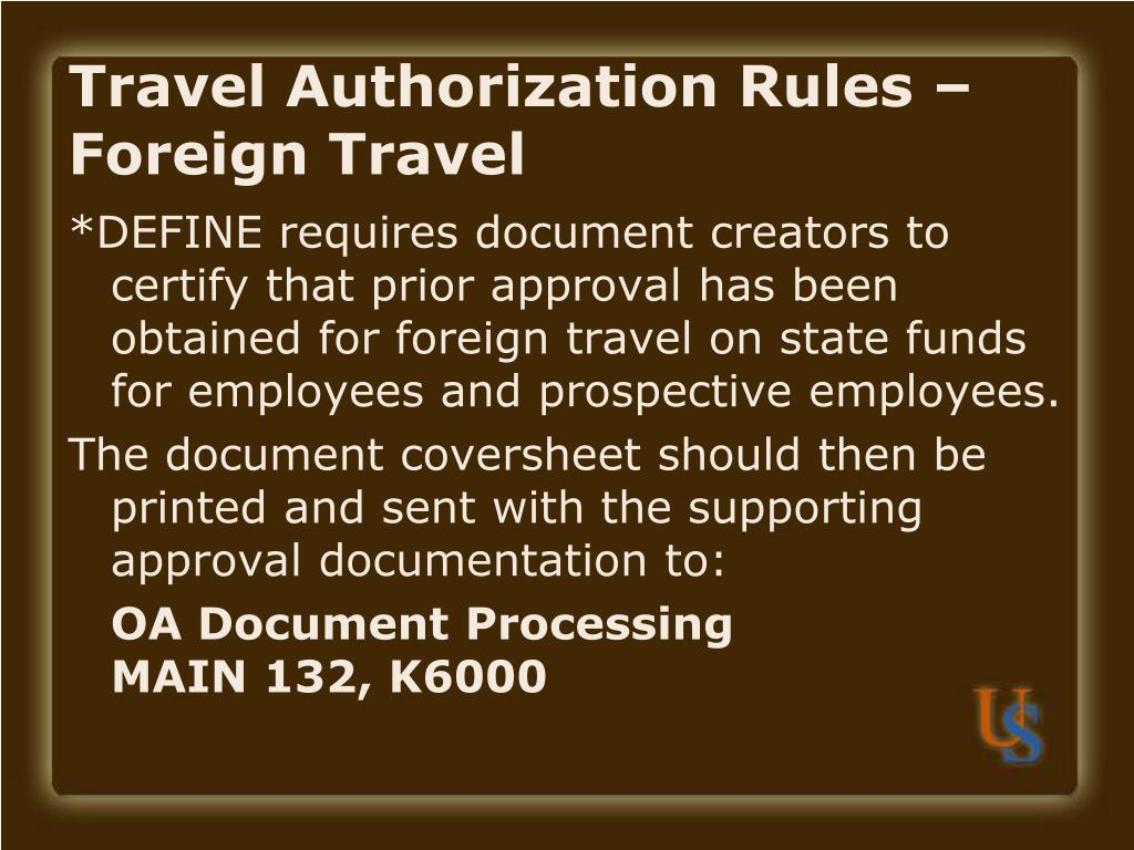 Travel Authorization Rules – Foreign Travel