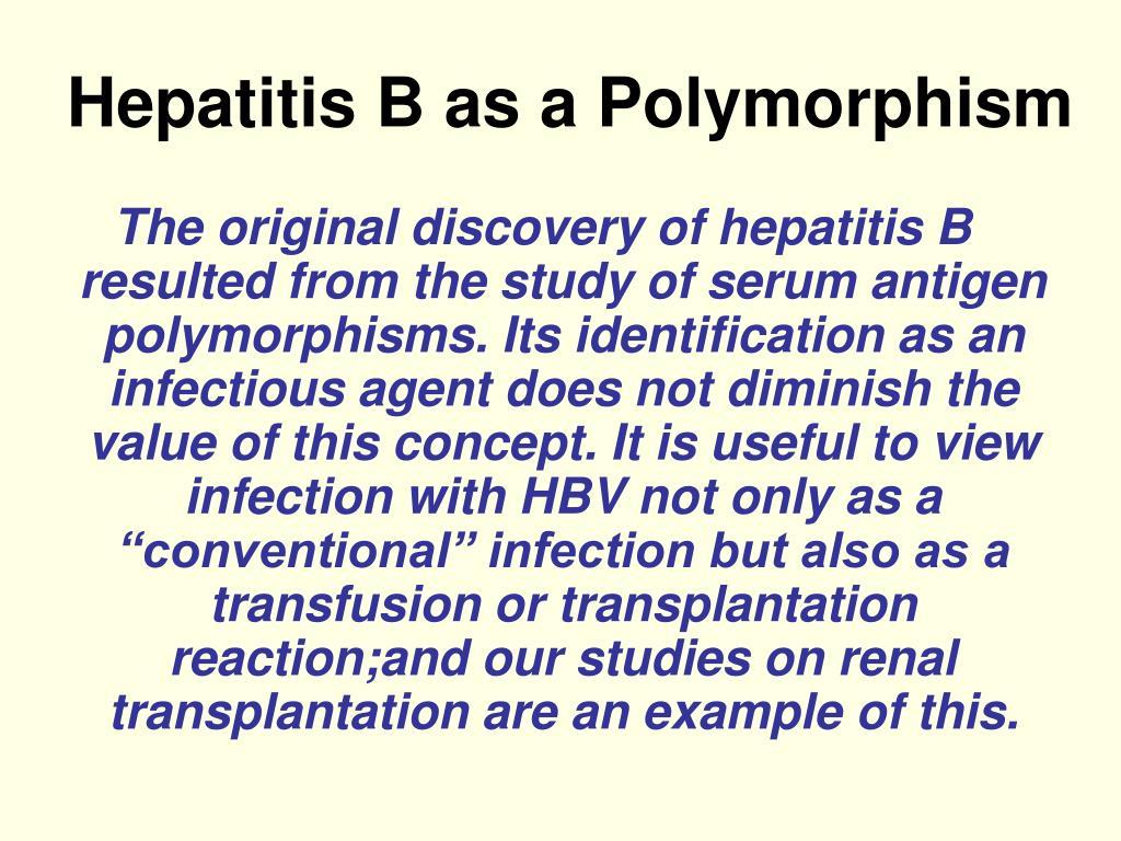 Hepatitis B as a Polymorphism