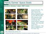handy games space seals