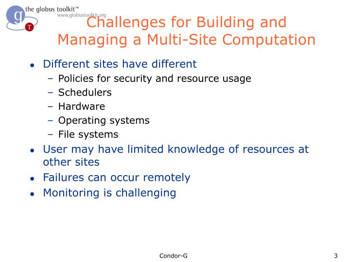 Challenges for building and managing a multi site computation