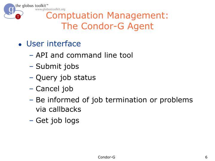 Comptuation Management: