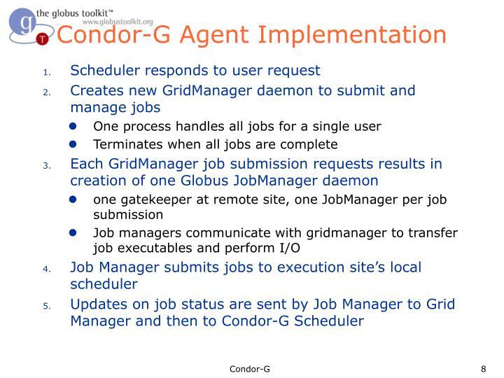Condor-G Agent Implementation