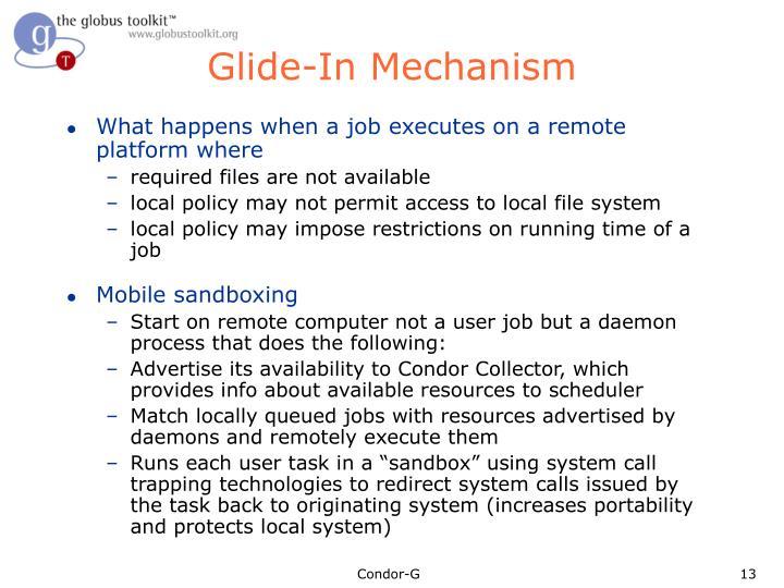Glide-In Mechanism