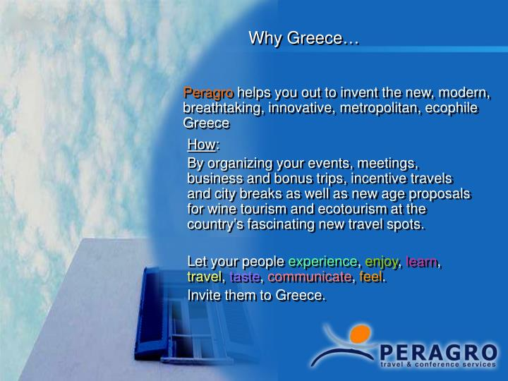 Why Greece…