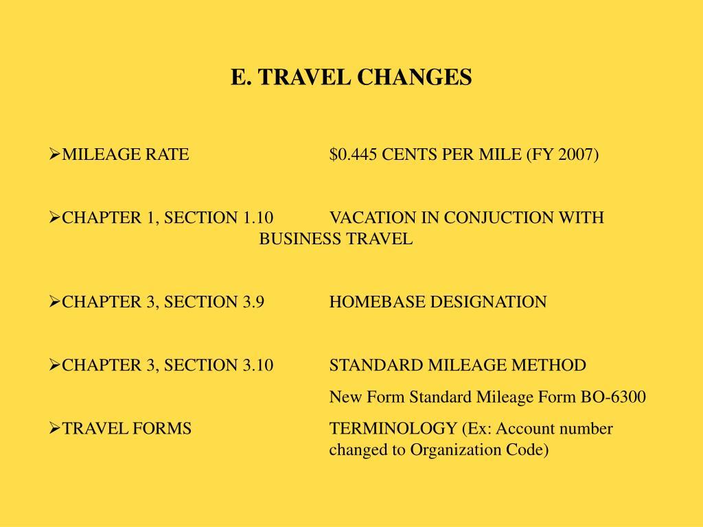 E. TRAVEL CHANGES