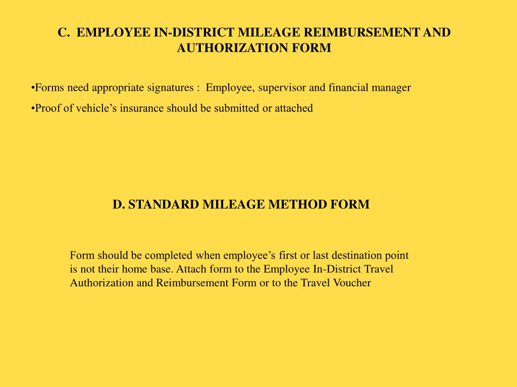 C.  EMPLOYEE IN-DISTRICT MILEAGE REIMBURSEMENT AND AUTHORIZATION FORM