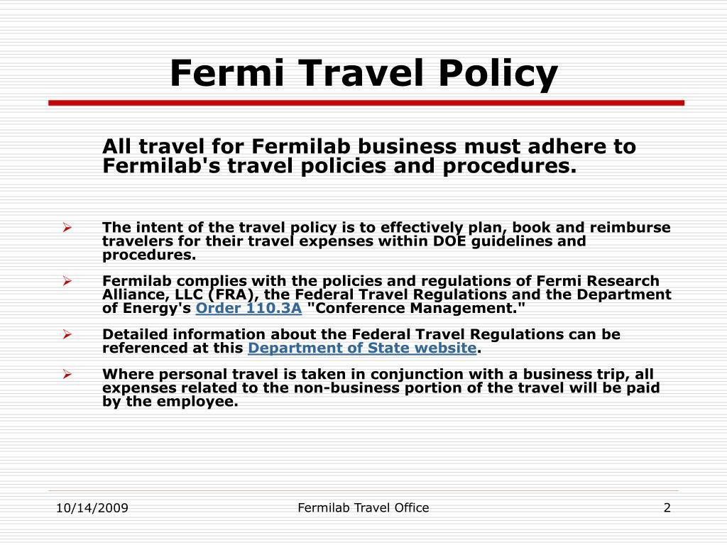 Fermi Travel Policy