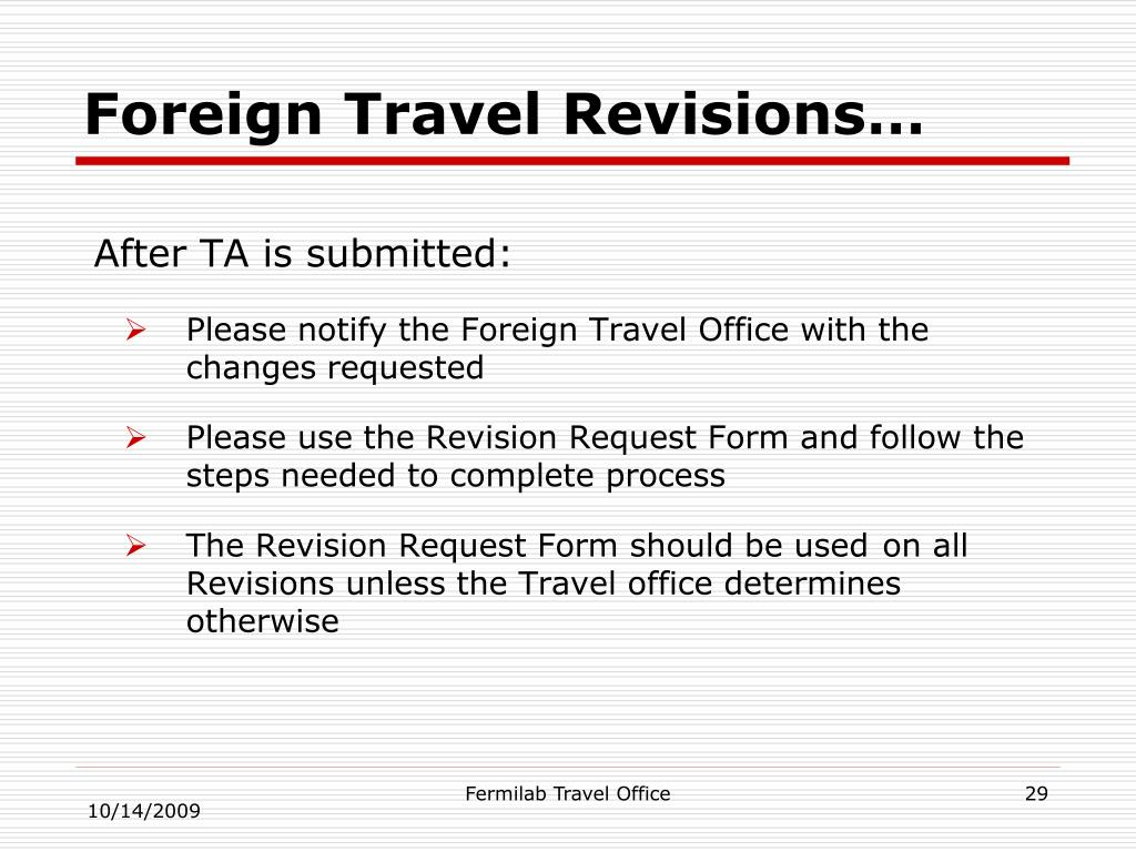Foreign Travel Revisions…